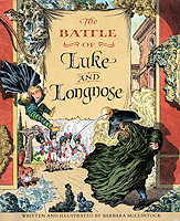 THE BATTLE OF LUKE AND LONGNOSE