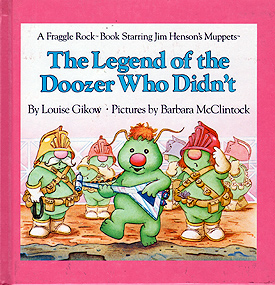 THE THE LEGEND OF THE DOOZER WHO DIDN'T